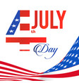 fourth of july united stated flag background vector image vector image