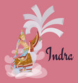 indra sitting on elephant hindu gods invitation vector image