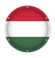 round metallic flag of hungary with screws vector image vector image