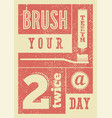 typographic vintage grunge dental poster vector image