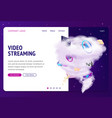 video streaming internet film service landing page vector image