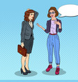 woman explaining to businesswoman pop art vector image