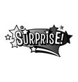 monochrome surprise speech bubble black and white vector image