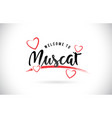 muscat welcome to word text with handwritten font vector image