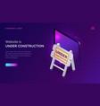 website under construction maintenance work error vector image vector image