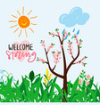 welcome spring text for warm season postcard vector image vector image