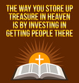 Christian motivational quote The way you store up vector image