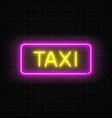 neon uber and taxi transportation services signs vector image