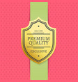 premium quality since 1980 exclusive golden label vector image vector image