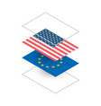 usa and europe flags in isometric projection vector image vector image