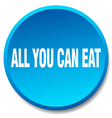 all you can eat blue round flat isolated push vector image vector image