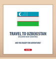 travel to uzbekistan discover and explore new vector image