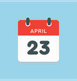 calendar day 23 april days year vector image vector image