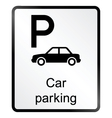 Car Parking Information Sign vector image vector image