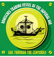 Romisches trading vessel of the imperial age vector image