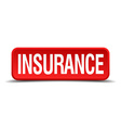 Insurance red 3d square button on white background vector image