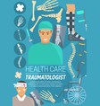 traumatologist doctor bones and joints vector image vector image