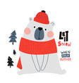 cute winter bear in winter hat ans scarf holiday vector image