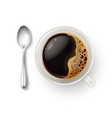 realistic cup coffee spoon top view closeup vector image