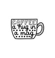 coffee a hug in a mag vector image