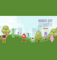 robots toys city for kids banner with cute robots vector image vector image