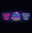 super loto neon sign bingo lotto logo in a neon vector image