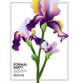 iris flower wedding card irises blooming floral vector image vector image