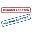 Mission Aborted Rubber Stamps vector image vector image