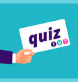 quiz concept hand holding banner with quiz text vector image