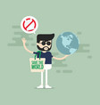say no to plastic bags hipster man with globe vector image vector image
