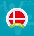 denmark flag european football 2020 tournament vector image vector image