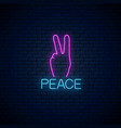 glowing neon sign peace gesture hippie vector image