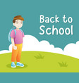 little boy going to school vector image vector image