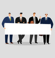 businessmen holding banner group of male vector image vector image
