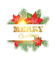 floral garland or red poinsettia with merry vector image vector image