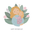 happy mother s day mother and daughter embrace vector image