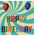retro colors balloons and happy birthday text vector image vector image