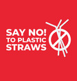 say no to plastic straws icon vector image