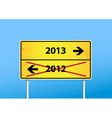 Yellow sign with 2013 direction vector image