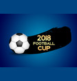 2018 football cup sport background vector image vector image