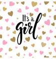 it s a girl hand drawn calligraphy and brush pen vector image vector image