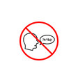 no swearing line icon prohibition sign forbidden vector image vector image
