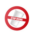 plastic cup with red prohibition sign and text vector image vector image