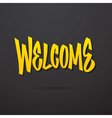 welcome hand lettering calligraphy vector image