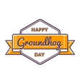 Happy Groundhog day greeting emblem vector image