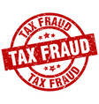 tax fraud round red grunge stamp vector image vector image