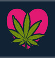 love cannabis-marijuana vector image