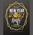 new year party typography poster with 2021 gold vector image vector image