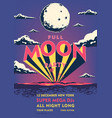 full moon beach party placard summer event vector image