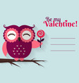 be my valentine greeting card with flat owl vector image